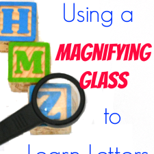 How To Use A Magnifying Glass To Teach Letters